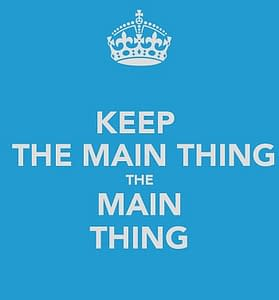 The main thing - and the ten Commandments